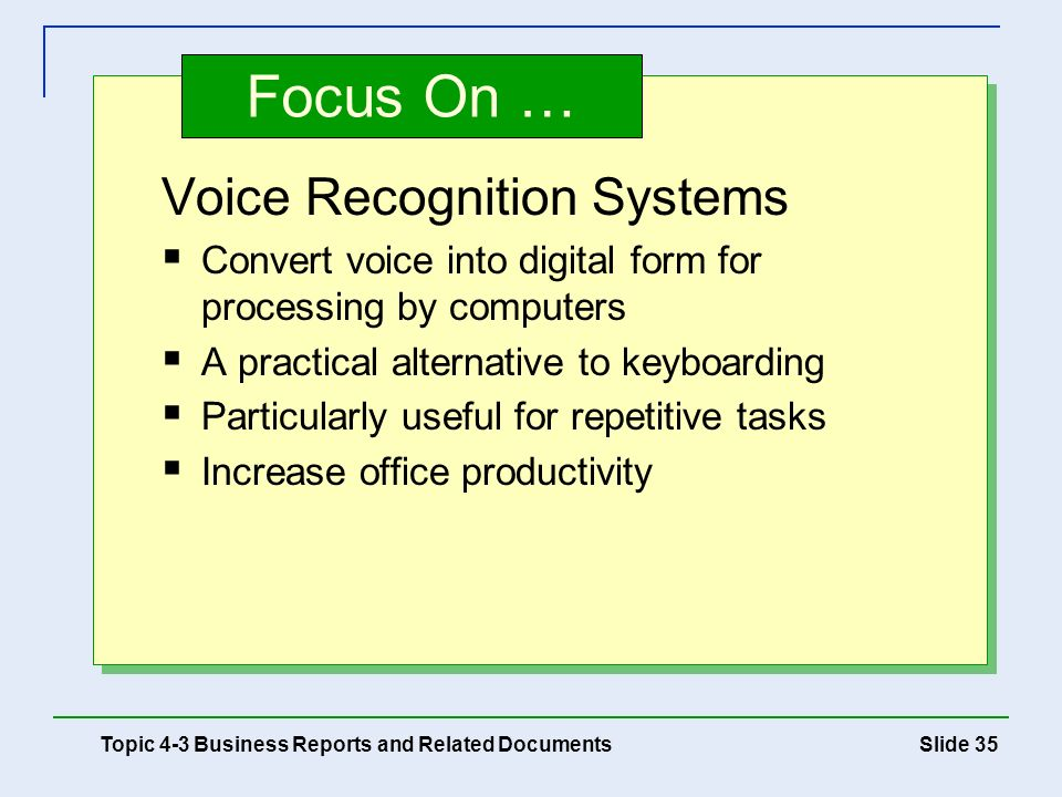 Focus On … Voice Recognition Systems