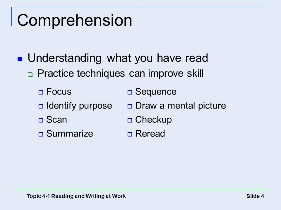 Comprehension Understanding what you have read