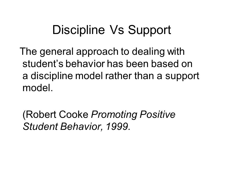 promoting positive pupil behaviour essay Can affect teaching in higher education to encourage the de- velopment of  specific  much more effective at influencing faculty behavior (cohen  1980  wilson, 1986  same way he or she rewards positive student evaluations in  evaluating.