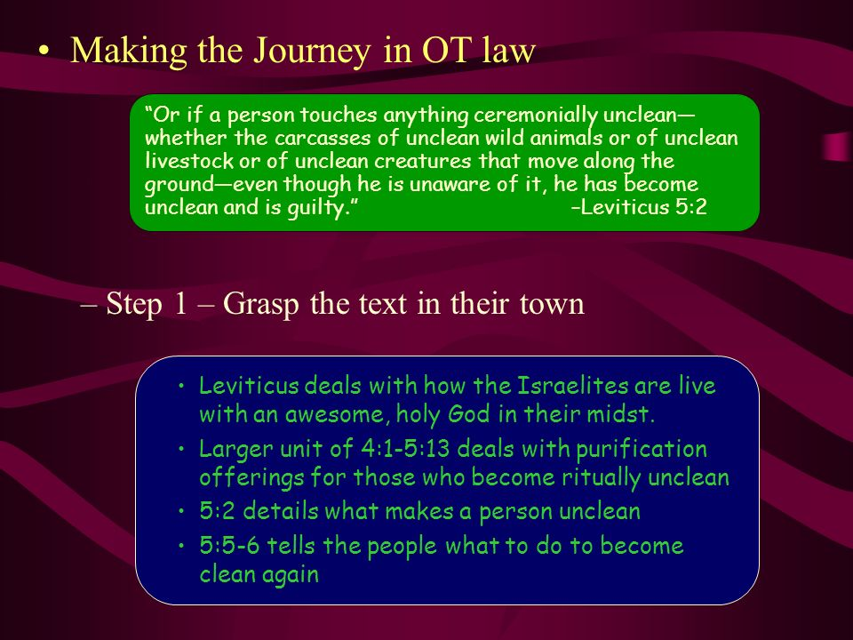 Making the Journey in OT law