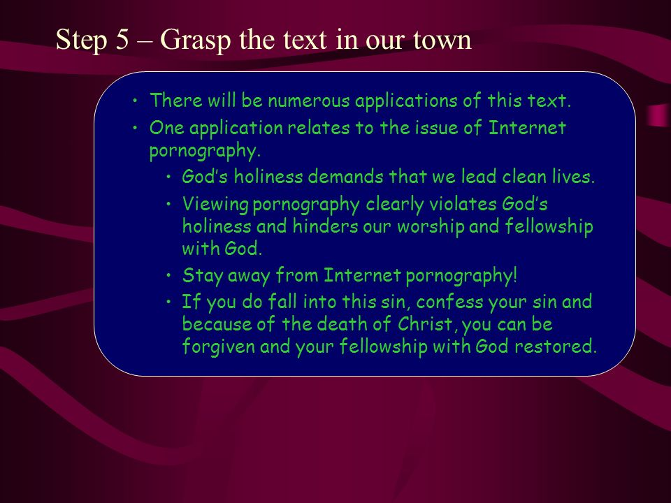 Step 5 – Grasp the text in our town