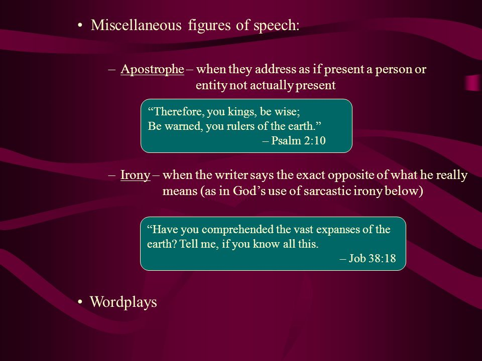 Miscellaneous figures of speech:
