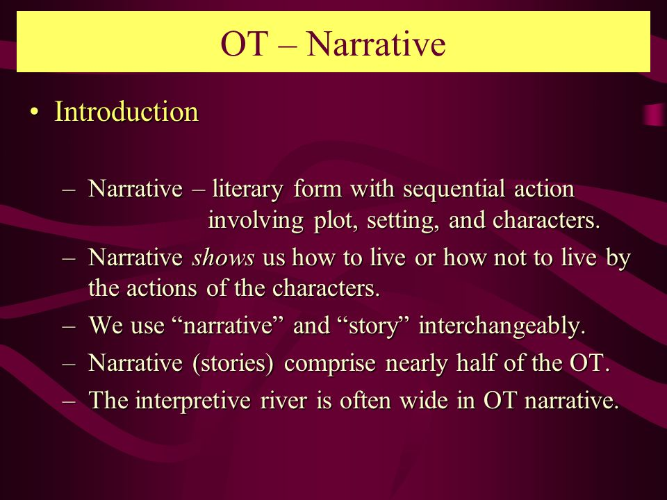 OT – Narrative Introduction