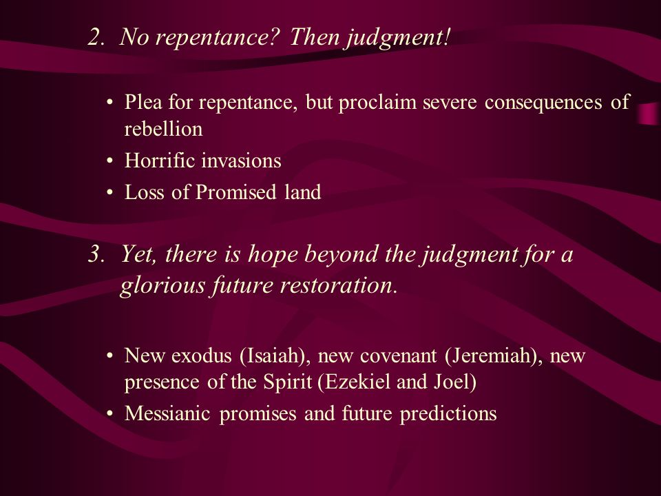 2. No repentance Then judgment!