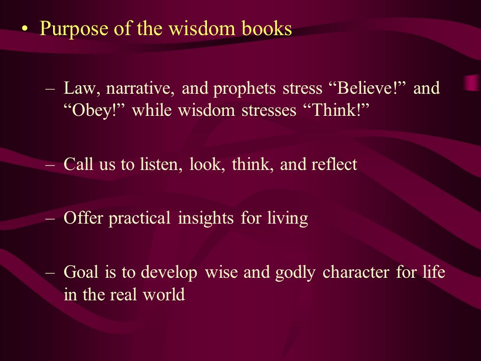 Purpose of the wisdom books