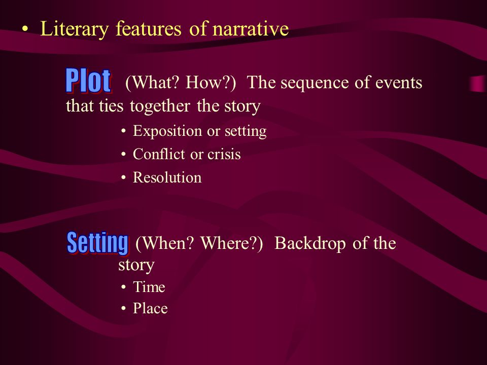 Literary features of narrative