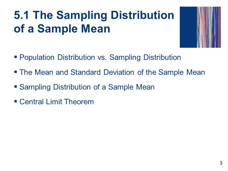 5.1 The Sampling Distribution of a Sample Mean