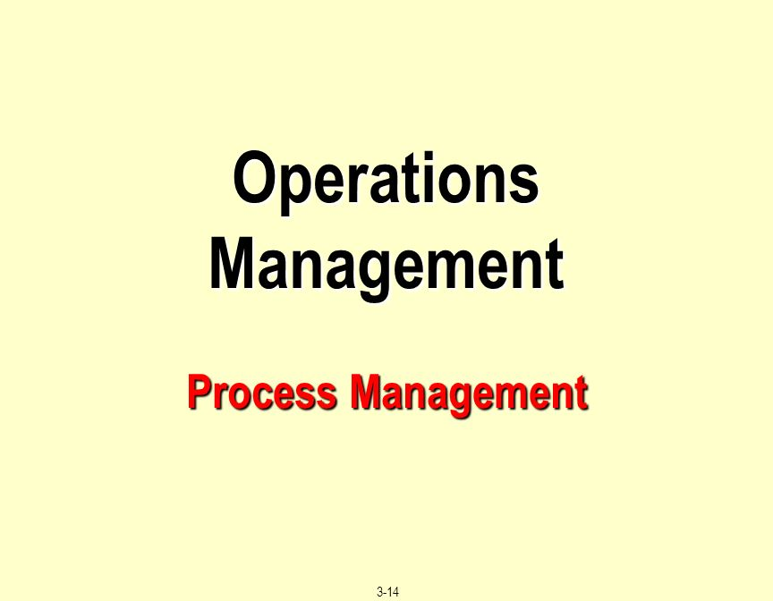 operations management process redesign Keywords: productivity, business process redesign, process innovation  stage  in the management literature in the last several years the productivity paradox.