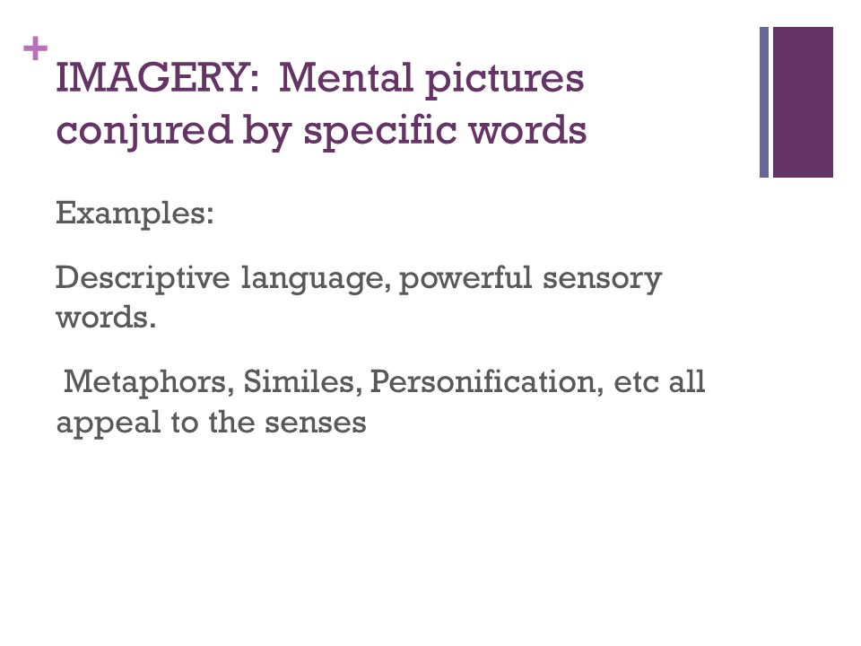 IMAGERY: Mental pictures conjured by specific words