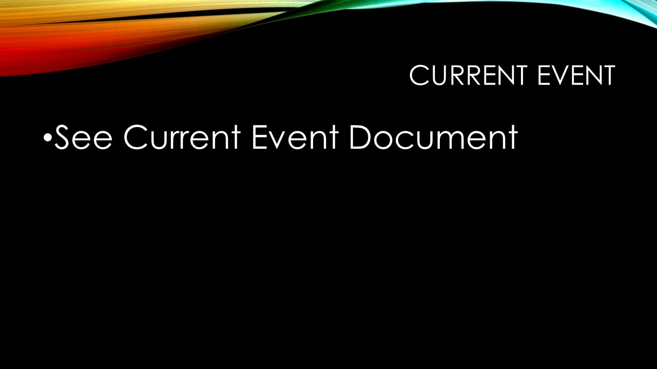 See Current Event Document