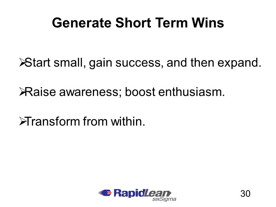 Short Term Wins : Rapid lean six sigma kick starting your continuous