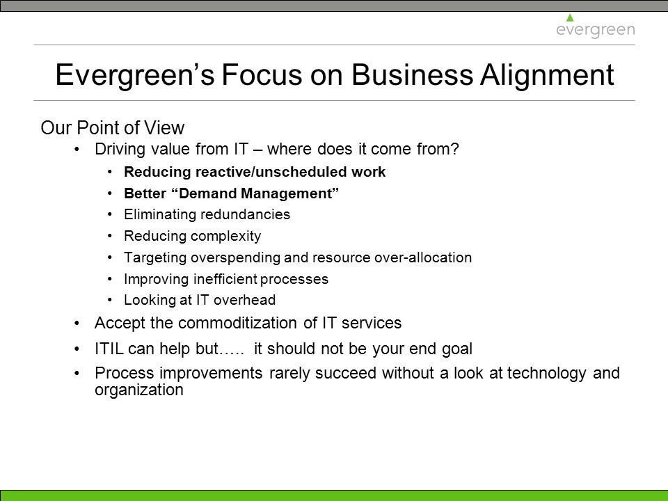 Evergreen's Focus on Business Alignment