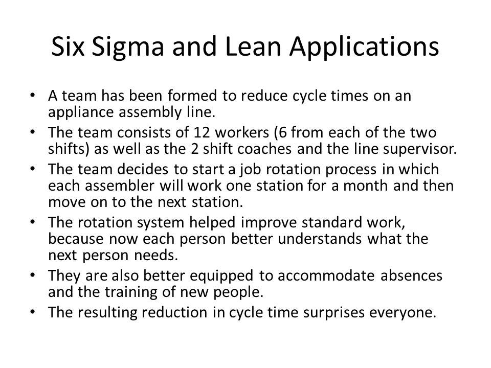 Six Sigma and Lean Applications