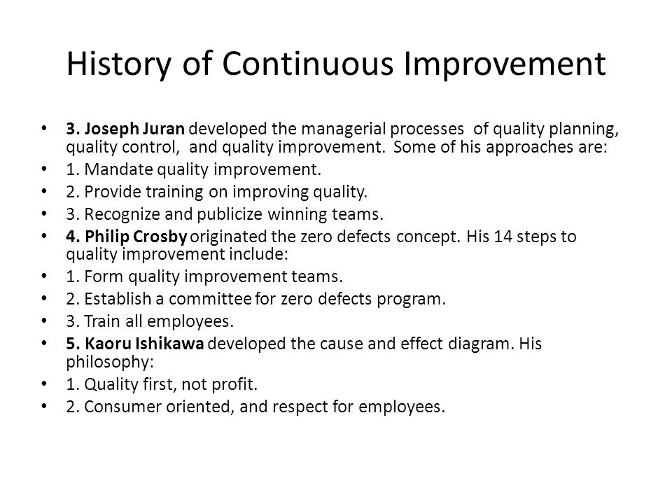 History of Continuous Improvement