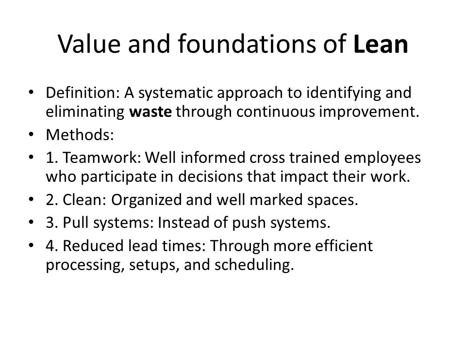 Value and foundations of Lean