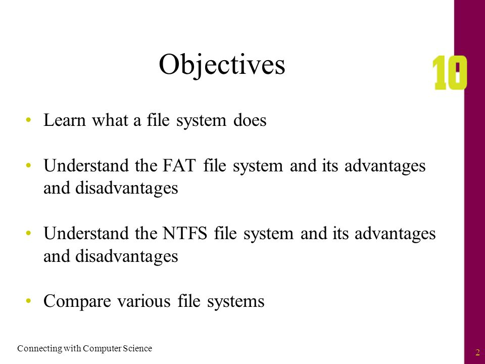 objectives learn what a file system does