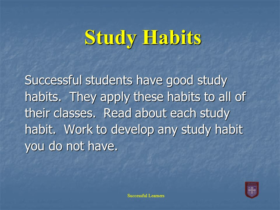 Study habits of successful students