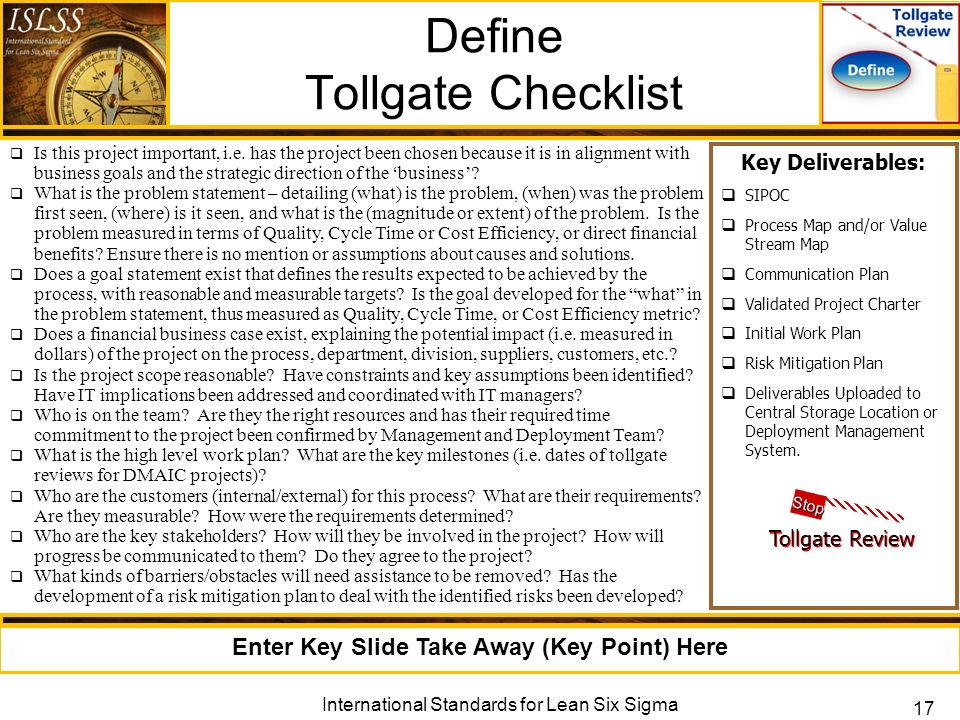six sigma tollgate review What is tollgate adventure  the 15-hour online lean six sigma  completion of a full set of dmaic project tollgate reviews each tollgate review is.