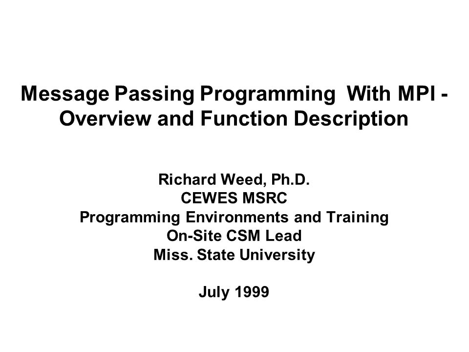 message passing programming with mpi overview and