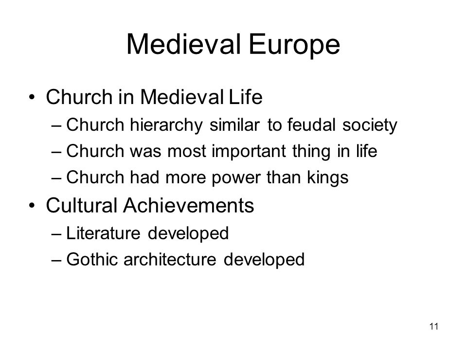 Medieval Europe Church in Medieval Life Cultural Achievements