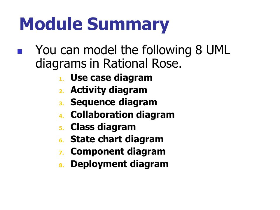 module summary you can model the following 8 uml diagrams in rational rose use case - How To Draw Component Diagram In Rational Rose