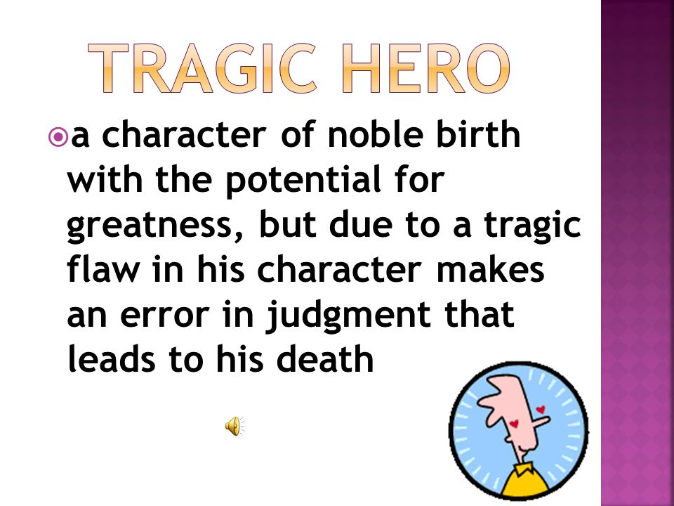 the tragic flaw of oedipus leads to his demise Can oedipus not be the tragic hero in 'oedipus rex' oedipus can be no other than a tragic hero in oedipus rex by has tragic flaw which leads him to his.