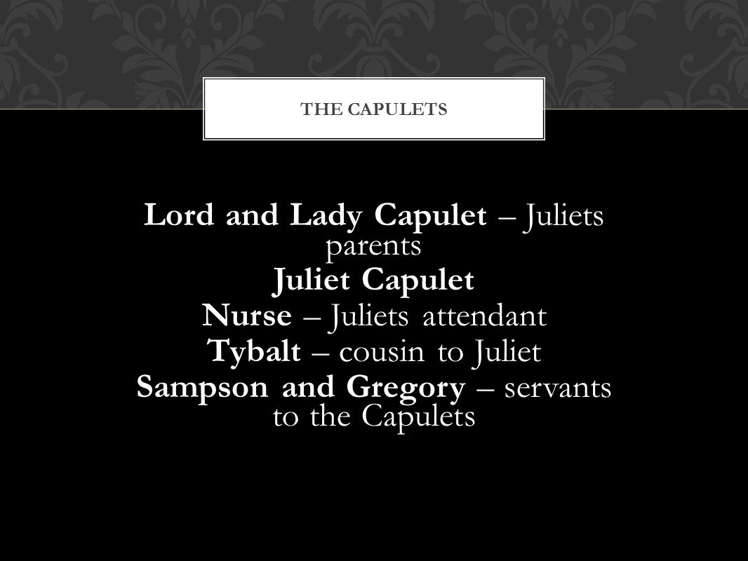 lord and lady capulet are bad parents Juliet and lord and & lady capulet juliet has a rather distant relationship with her parents seeming that the only time they were in the same room together is.