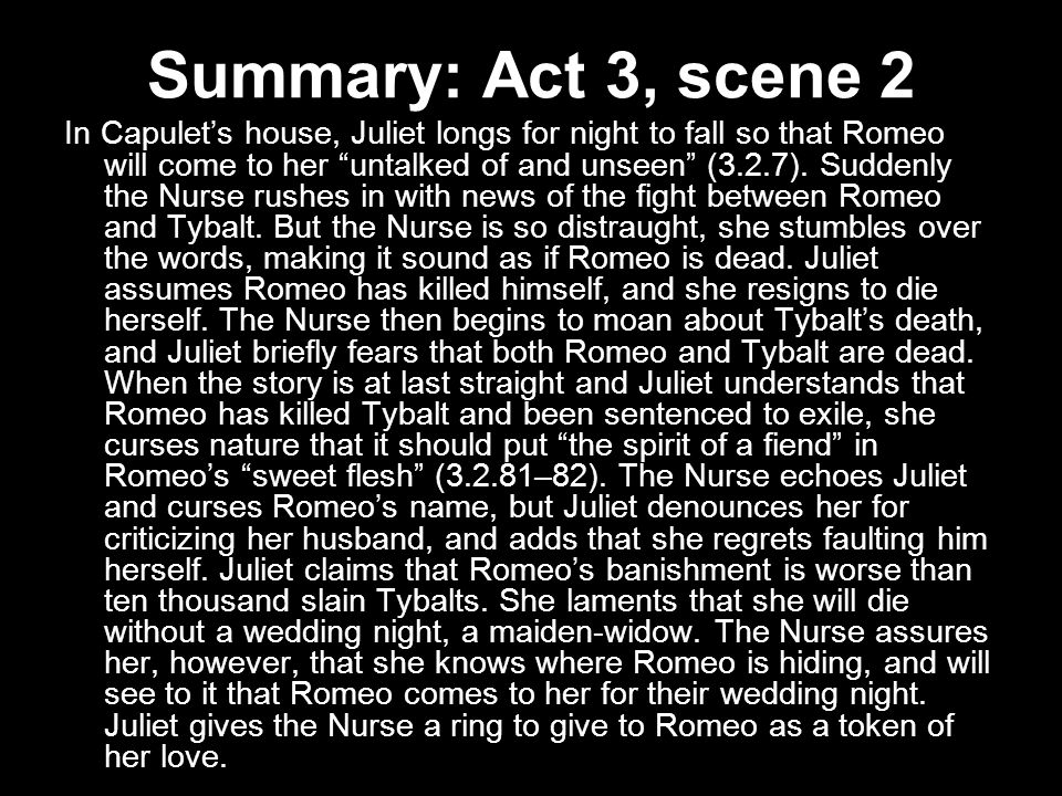 romeo and juliet act 1 3 summary Complete summary of william shakespeare's romeo and juliet enotes plot summaries cover all the significant action of romeo and juliet act iv, scenes 1-3.