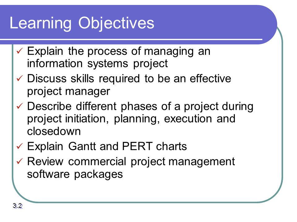 Chapter 3 managing the information systems project ppt download learning objectives explain the process of managing an information systems project discuss skills required to ccuart Choice Image