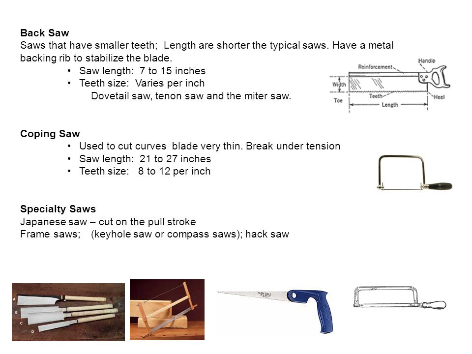 dovetail saw teeth. back saw saws that have smaller teeth; length are shorter the typical saws. dovetail teeth n