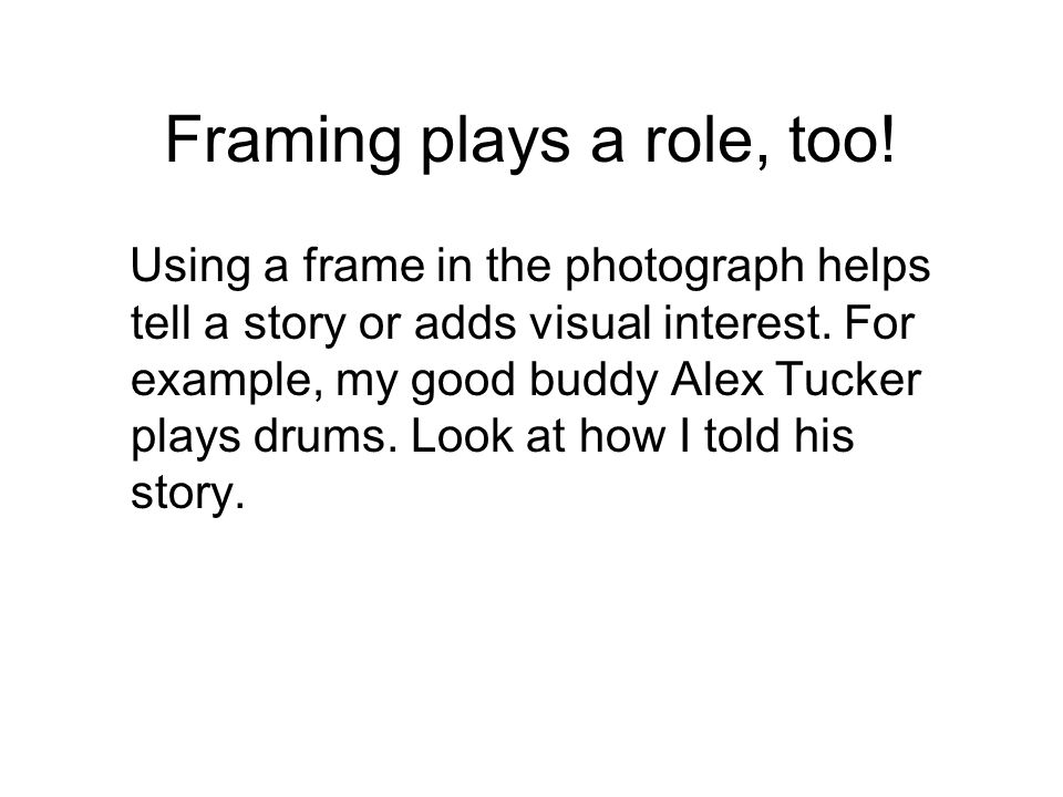 Framing plays a role, too!