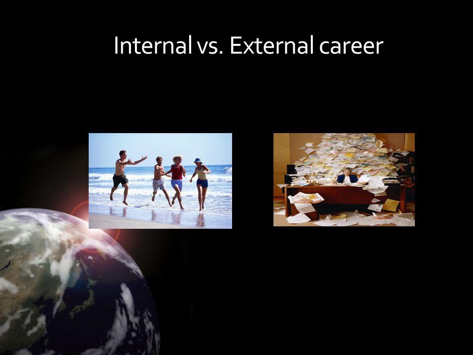 Internal vs. External career