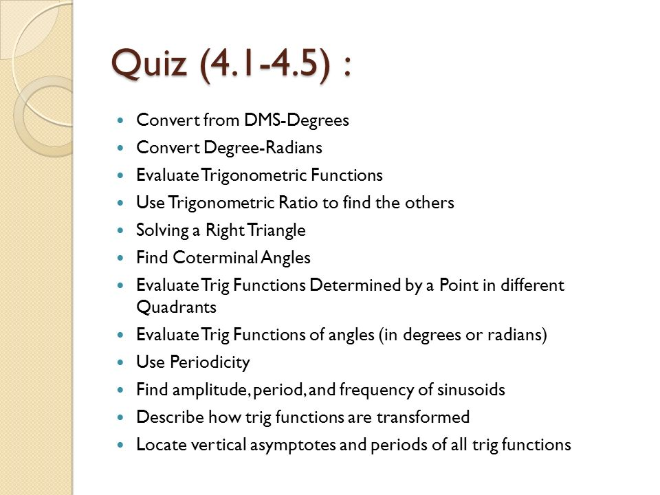 Chapter 4 trigonometric functions ppt video online download 64 quiz ccuart Gallery