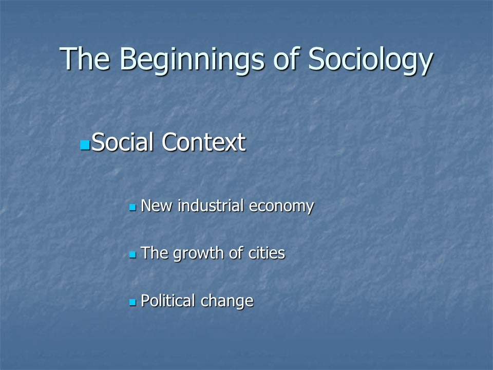 The Beginnings of Sociology