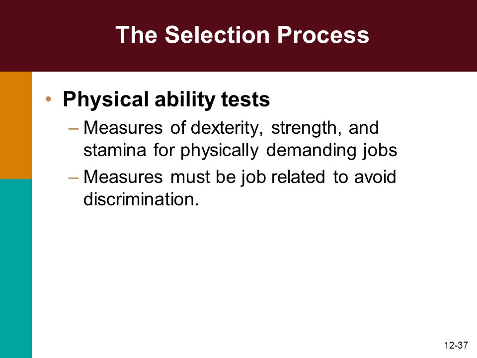 The Selection Process Physical ability tests