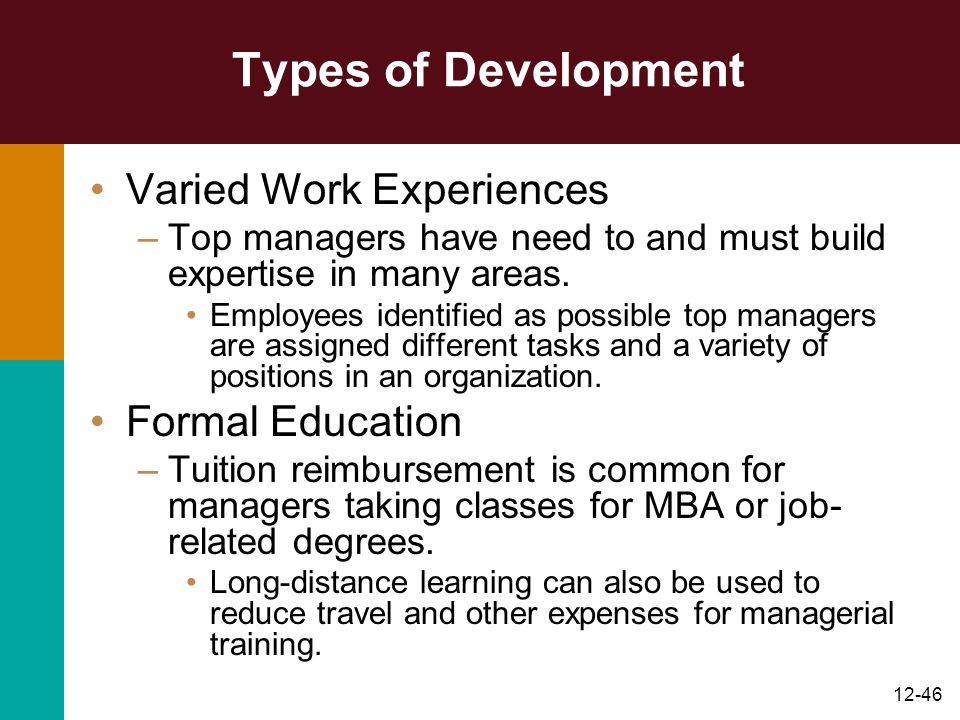 Types of Development Varied Work Experiences Formal Education