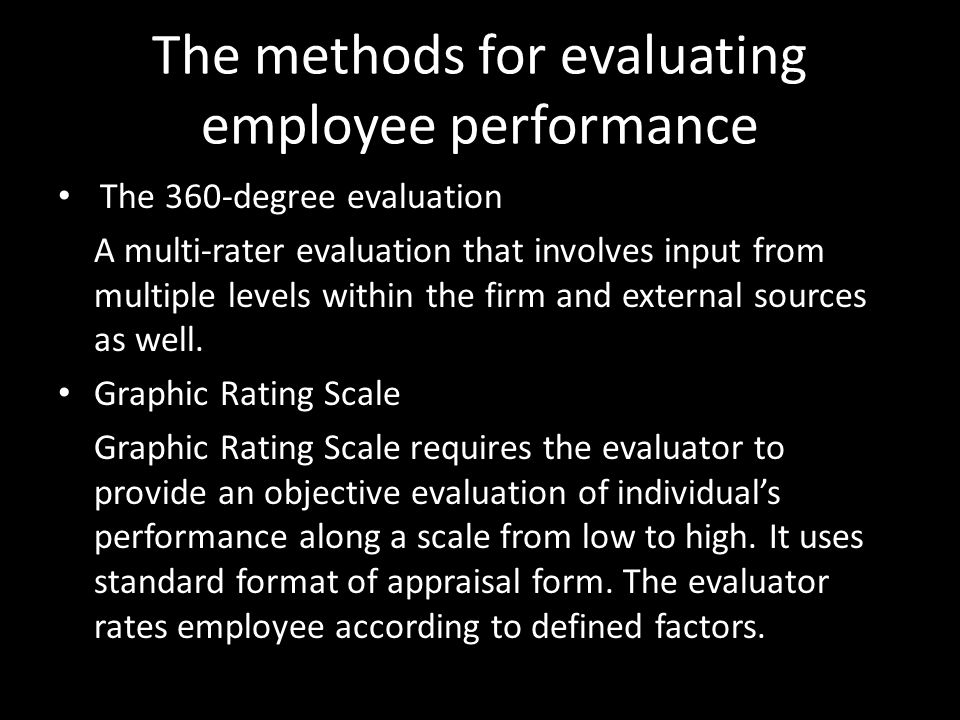 a method which requires the rates to provide a subjective performance evaluation along a scale from  Validating the selection process  influenced by the subjective evaluation of a  among performance levels a scale of 0 to 3 is probably easier.