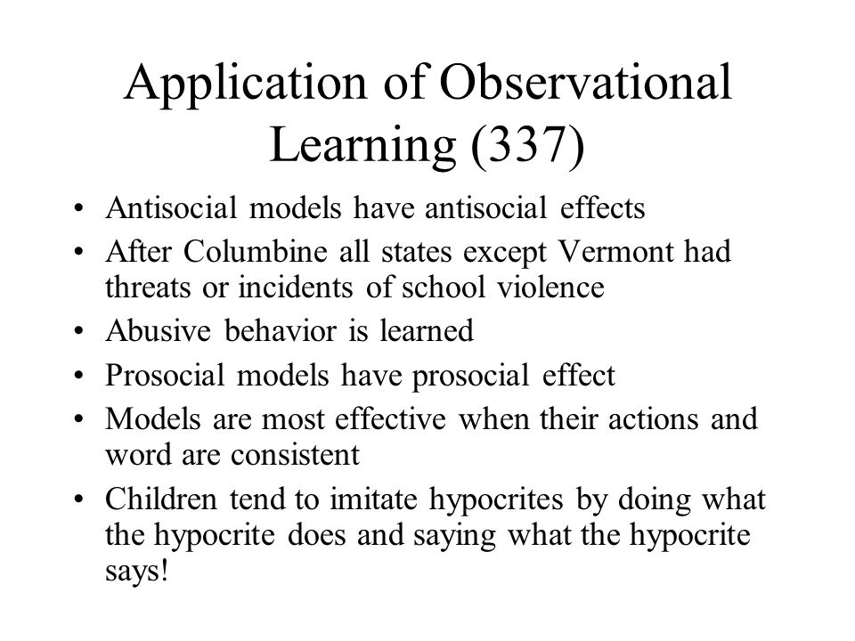 How is observational learning used in everyday life?