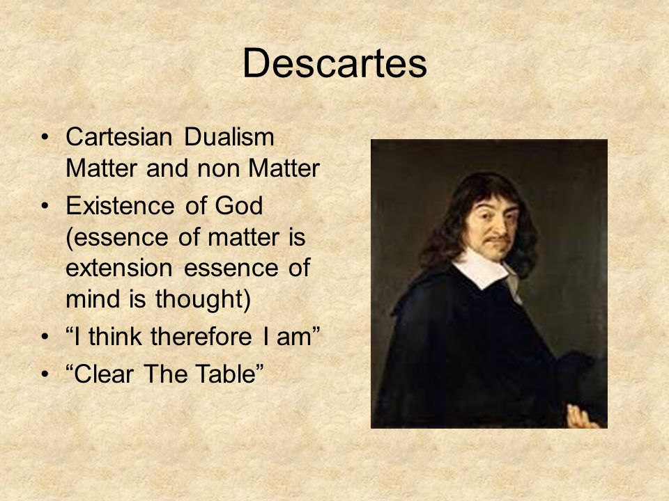 descartes look on the existence of god Descartes and locke both discuss free will in particular, they consider how it is that our will may be both directed and remain free, and how it is consistent with the existence of a god that we can err in our ways.