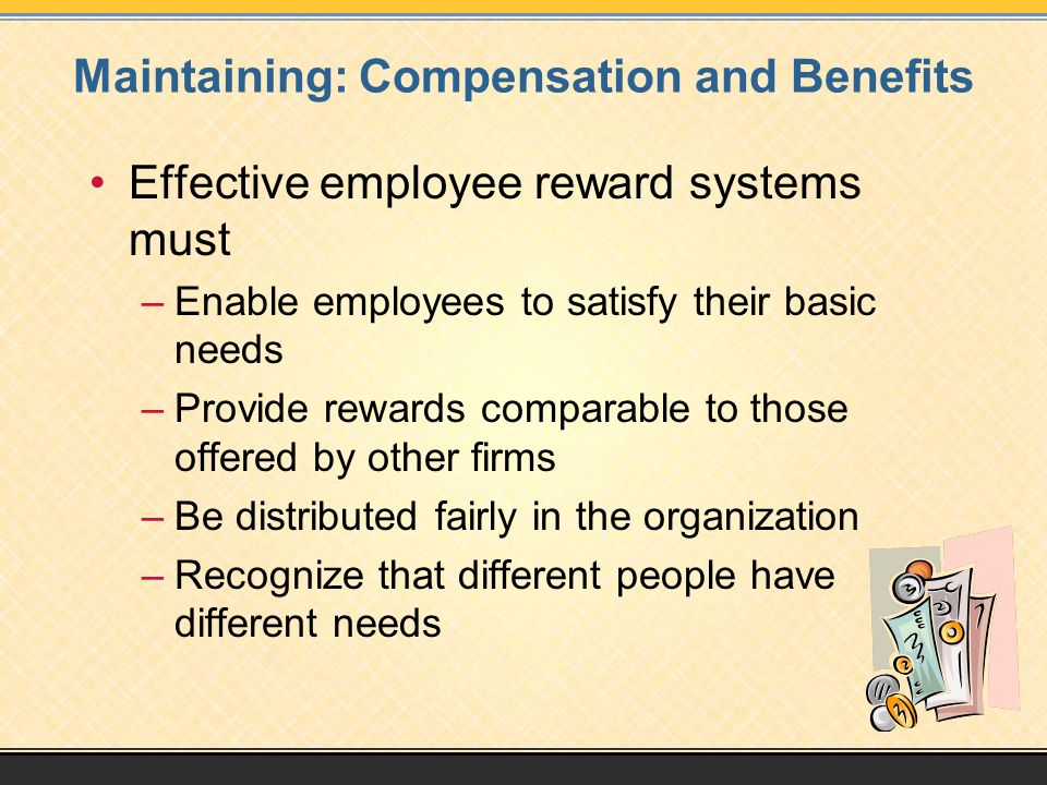 Maintaining: Compensation and Benefits