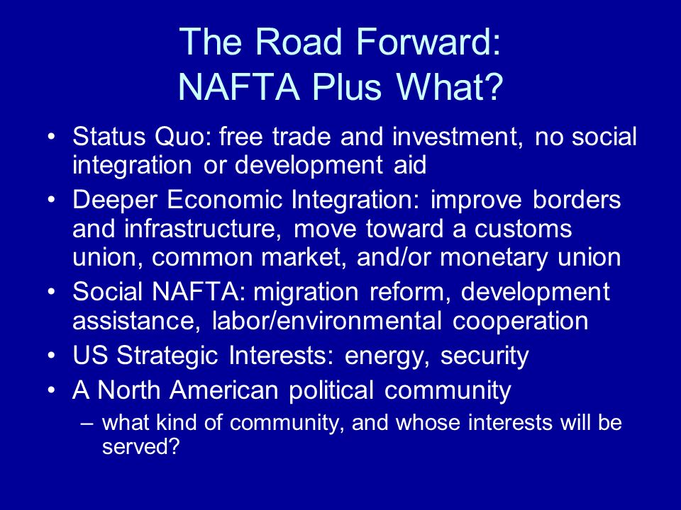 The north american approach to north south integration mexico the road forward nafta plus what sciox Images