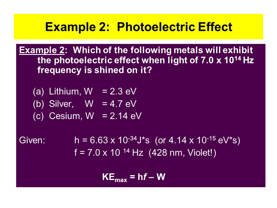 Example 2: Photoelectric Effect