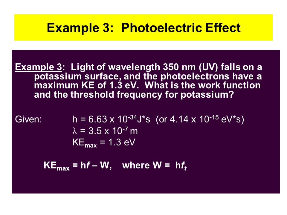 Example 3: Photoelectric Effect
