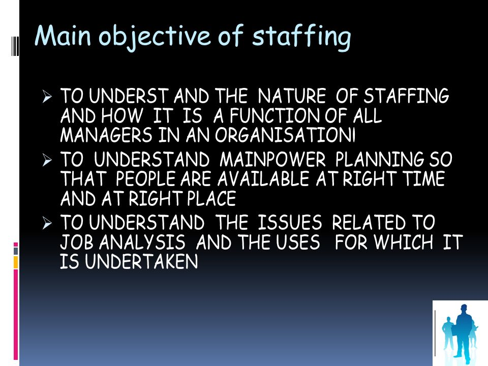 Main objective of staffing