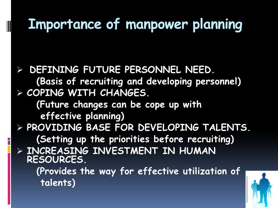 Importance of manpower planning