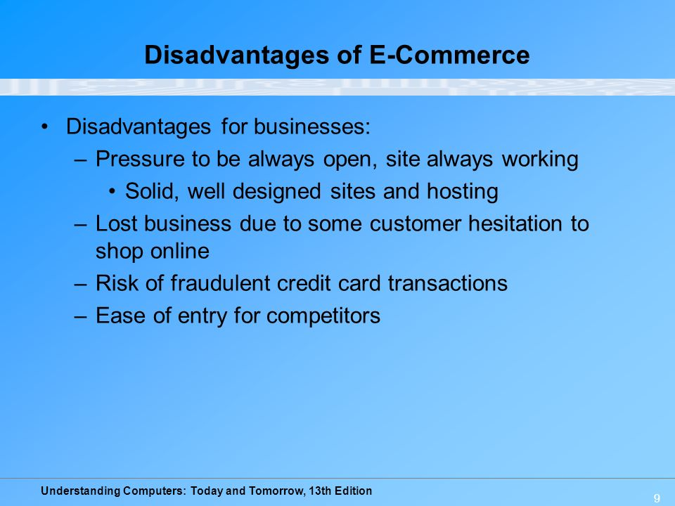 disadvantages of ecommerce in businesses 21082018 effects of e-commerce on businesses  disadvantages stiffer competition - businesses once competing with the.
