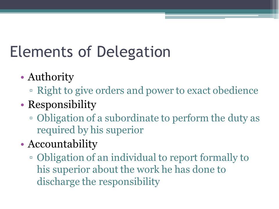 Elements of Delegation