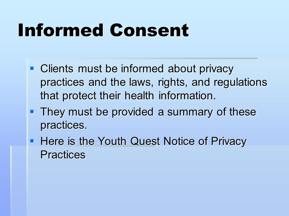 informed consent confidentiality and privacy at a hospital Numerous federal and state laws protect the privacy of health care information   the hipaa privacy rules limit the ways that health plans, pharmacies, hospitals,   states have enacted state privacy laws (informed consent laws) that place.
