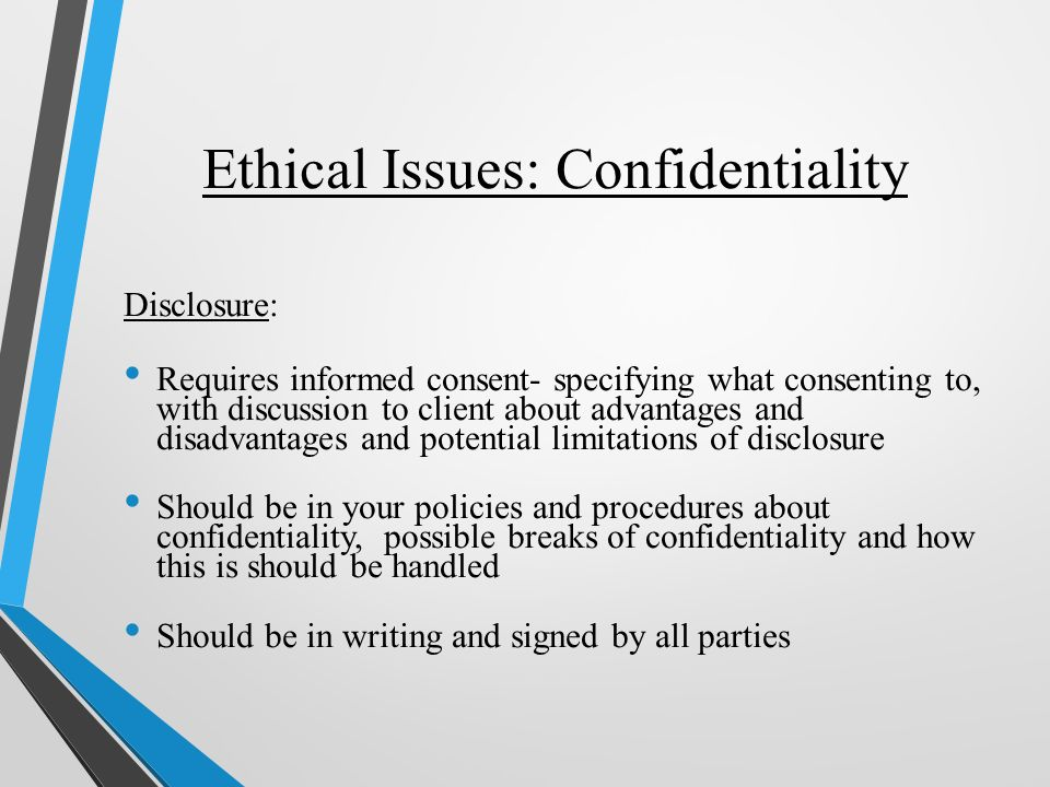 ethical dilemmas breaking confidentiality A test for breach of confidentiality in situations where you believe an ethical or legal exception to confidentiality exists, ask yourself the following question .