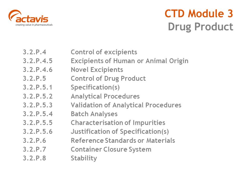 ctd module 3 The ctd is a set of specifications for a dossier for the registration of  module 3:  quality module 4: nonclinical study reports module 5:.
